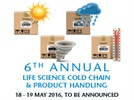 6th Annual Life Science Cold Chain & Product Handling