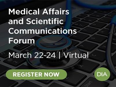 Medical Affairs and Scientific Communications Forum